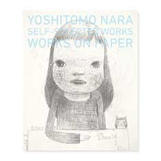 奈良美智:SELF−SELECTED WORKS WORKS ON PAPER