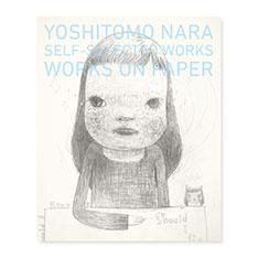 奈良美智:SELF-SELECTED WORKS WORKS ON PAPERの商品画像